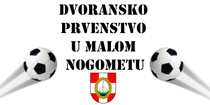 Kvartovsko dvoransko prvenstvo Općine Petrijanec u malom nogometu