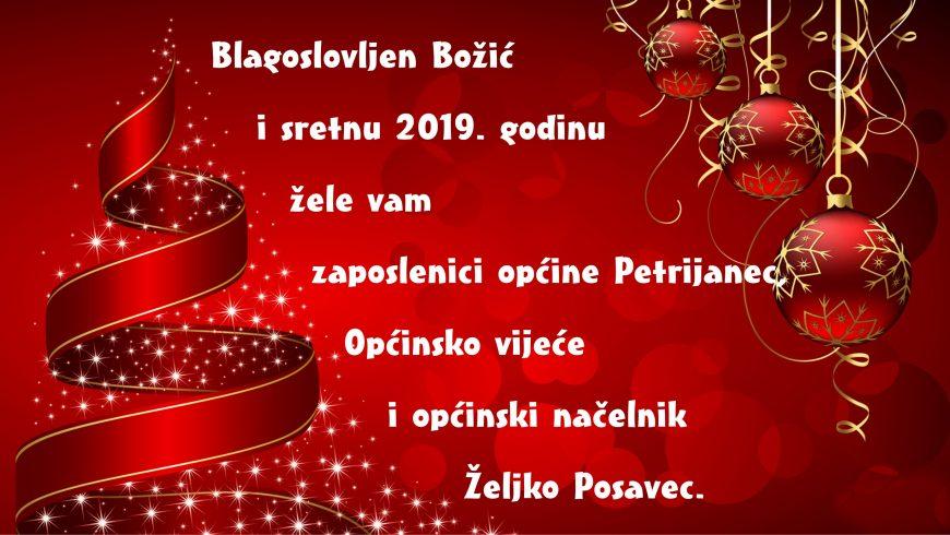 SRETAN BOŽIĆ TE USPJEŠNA NOVA 2019. GODINA