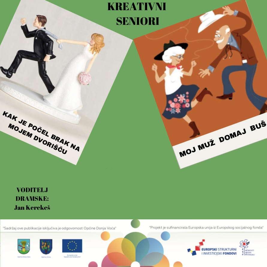 """Kak je počel brak na mojem dvorištu – predstava """"Kreativnih seniora"""" u petak 06.rujna u 20:00 sati u Petrijancu"""