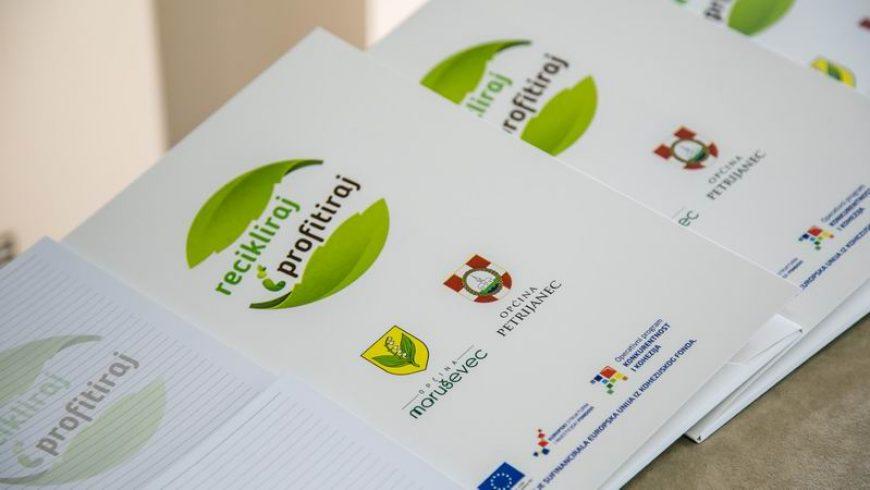 Početak EU projekta Recikliraj i profitiraj – izobrazno-informativne aktivnosti o održivom gospodarenju otpadom na području općina Maruševec i Petrijanec